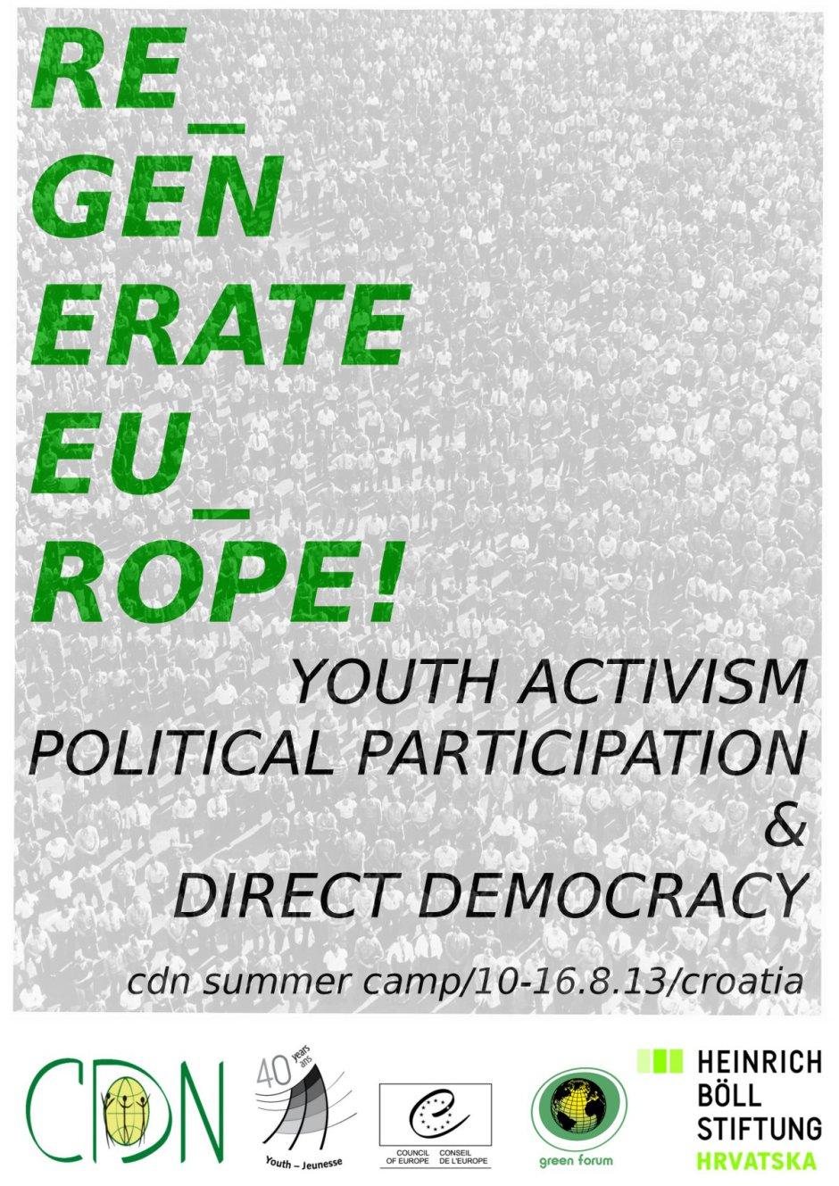 """Ljetni kamp CDN-a """"Regenerirajmo Europu! Aktivizam mladih, politička participacija i direktna demokracija"""""""